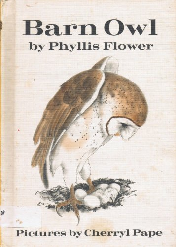 9780060219215: Barn owl (A Science I can read book)