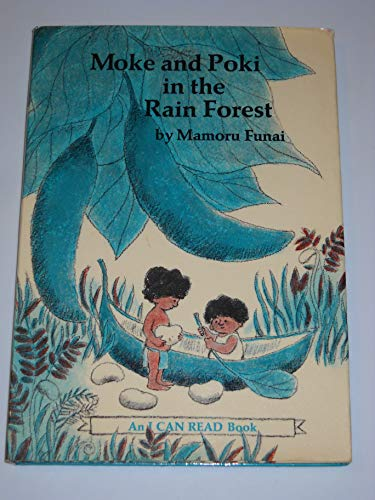 9780060219260: Moke and Poki in the Rain Forest (An I can read book)