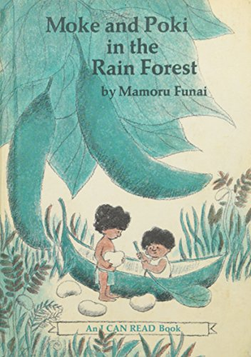 Moke and Poki in the Rain Forest (An I can Read Book ): Funai, Mamoru