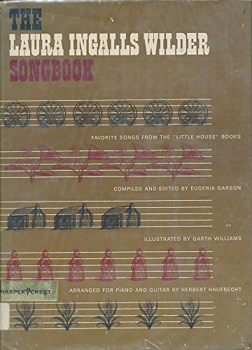 9780060219338: Laura Ingalls Wilder Songbook: Favorite Songs from the Little House Books