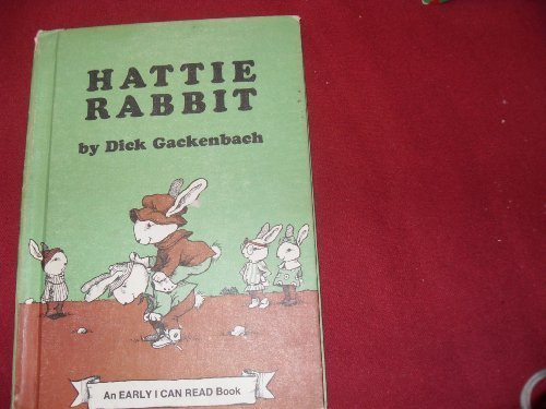 9780060219390: Hattie Rabbit (An Early I Can Read Book)