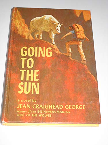 Going to the sun (0060219416) by Jean Craighead George