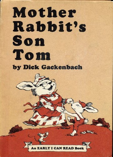9780060219475: Mother Rabbit's Son Tom (An Early I Can Read Book)