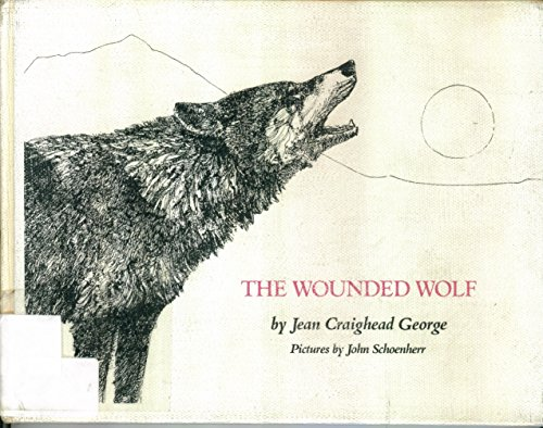 9780060219505: The Wounded Wolf