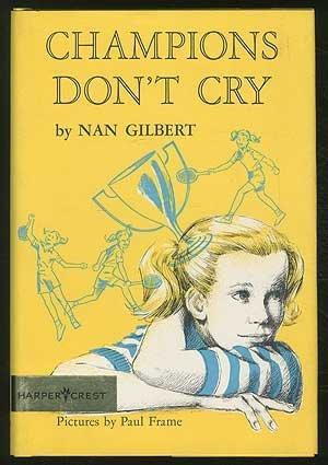 9780060219550: Champions Don't Cry