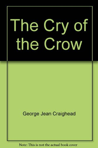Cry of the Crow: A Novel