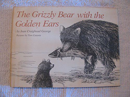 9780060219659: The Grizzly Bear With the Golden Ears