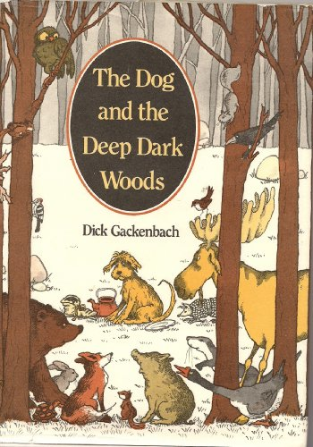 9780060219772: The Dog and the Deep Dark Woods