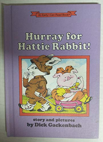 9780060219833: Hurray for Hattie Rabbit (An I Can Read Book)