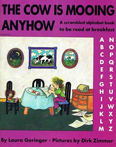 9780060219864: The cow is mooing anyhow: A scrambled alphabet book to be read at breakfast