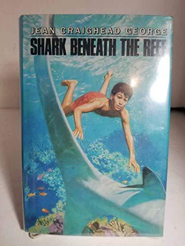 9780060219925: Shark Beneath the Reef