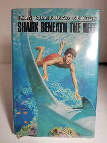 9780060219925: Shark Beneath the Reef