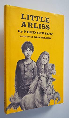 Little Arliss: Gipson, Fred, Himler, Ronald