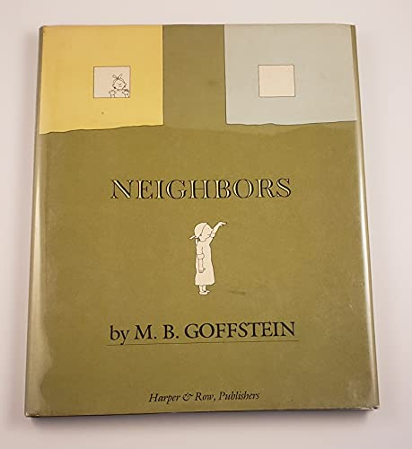 Neighbors (9780060220181) by M. B. Goffstein