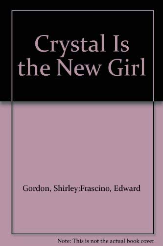 Crystal Is the New Girl: Gordon, Shirley