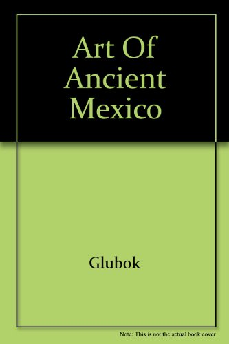 9780060220334: Art of Ancient Mexico