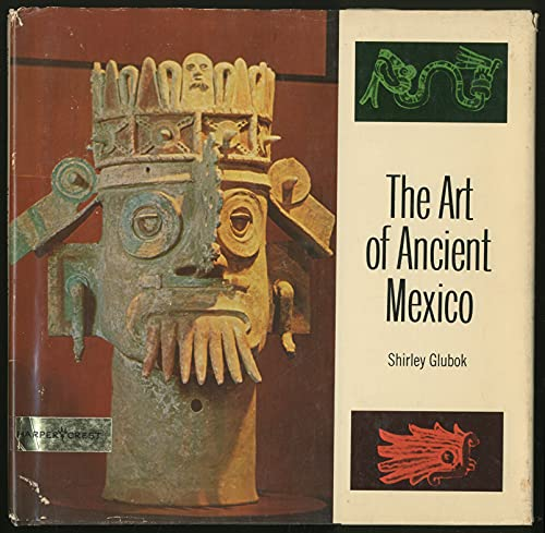 9780060220341: The Art of Ancient Mexico