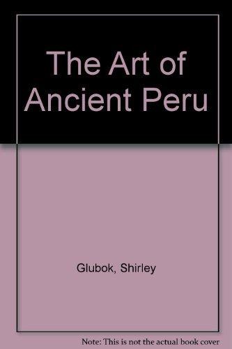 9780060220433: The Art of Ancient Peru