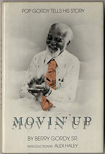 9780060220532: Movin' Up, Pop Gordy Tells His Story
