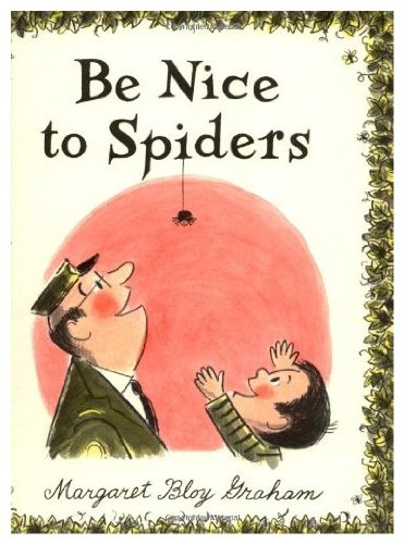 9780060220723: Be Nice to Spiders