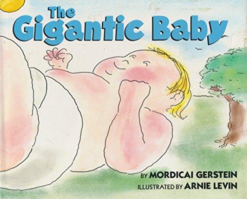 9780060220747: The Gigantic Baby