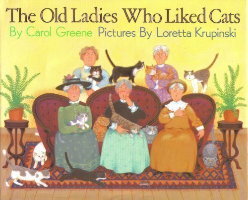 9780060221041: The Old Ladies Who Liked Cats