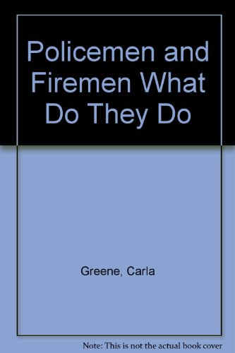 9780060221102: Policemen and Firemen What Do They Do