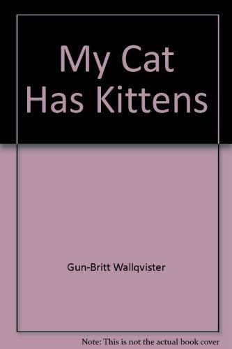 9780060221331: My cat has kittens