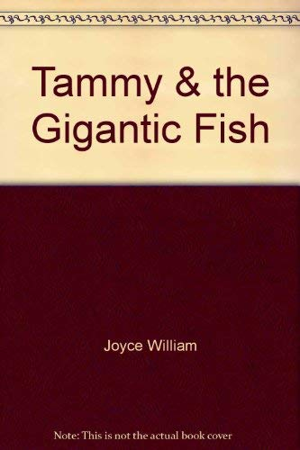 9780060221393: Tammy & the Gigantic Fish
