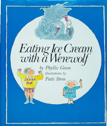 9780060221409: Eating ice cream with a werewolf