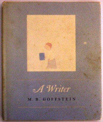 A Writer (9780060221423) by M. B. Goffstein