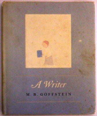 A Writer: Goffstein, M. B.