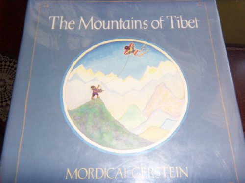 The Mountains of Tibet: Gerstein, Mordicai
