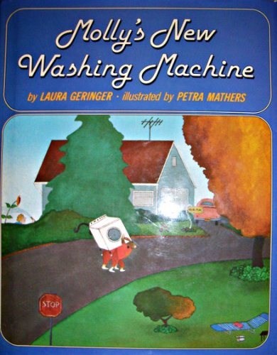 Molly's New Washing Machine (006022150X) by Laura Geringer