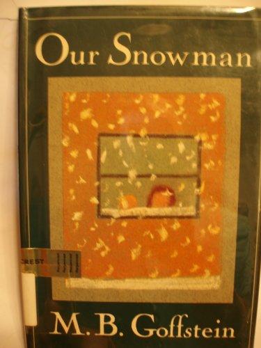 9780060221539: Our Snowman