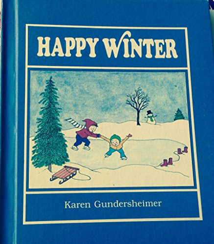 9780060221720: Happy Winter