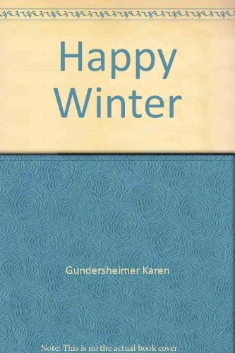 9780060221737: Happy Winter