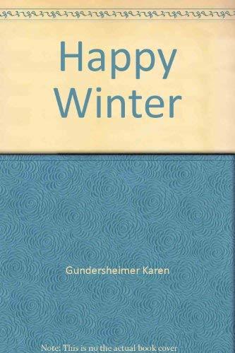 Happy Winter: Karen Gundersheimer