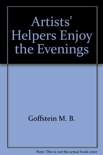 9780060221829: Artists' Helpers Enjoy the Evenings