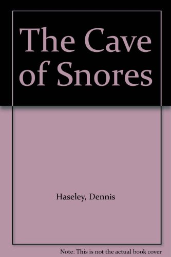 9780060222154: The Cave of Snores
