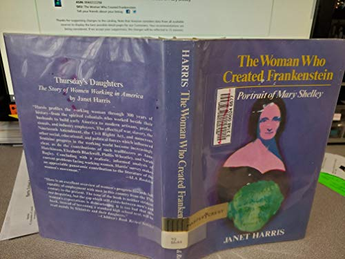 9780060222291: The Woman Who Created Frankenstein- a Portrait of Mary Shelley