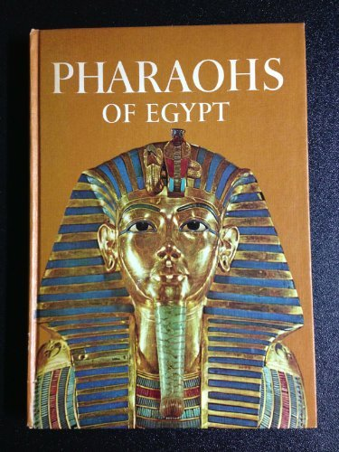 9780060222406: Pharaohs of Egypt.