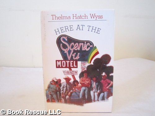 9780060222505: Here at the Scenic-Vu Motel