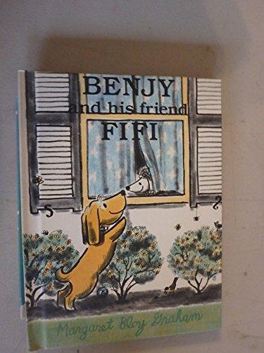Benjy and His Friend Fifi.: GRAHAM, Margaret Bloy.