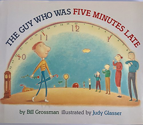 9780060222680: The guy who was five minutes late