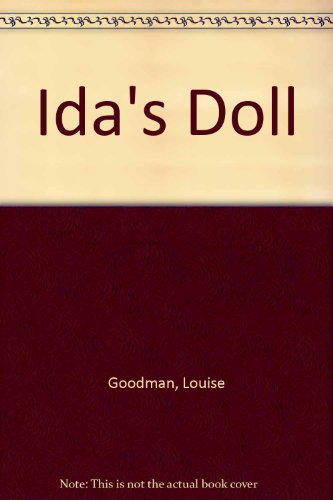 Ida's Doll: Louise Goodman