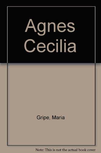 9780060222819: Agnes Cecilia