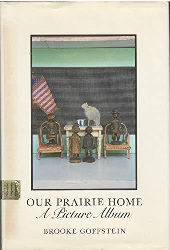 9780060222901: Our Prairie Home: A Picture Album