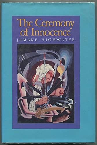 9780060223014: The ceremony of innocence