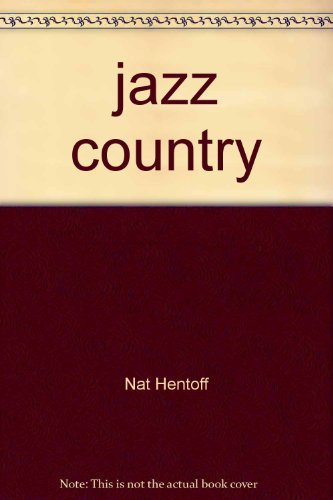 9780060223052: Jazz Country